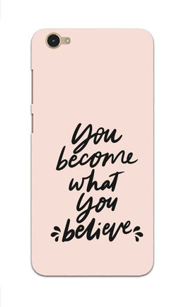 What You Believe Motivational Quote Vivo V5 Mobile Cover Case