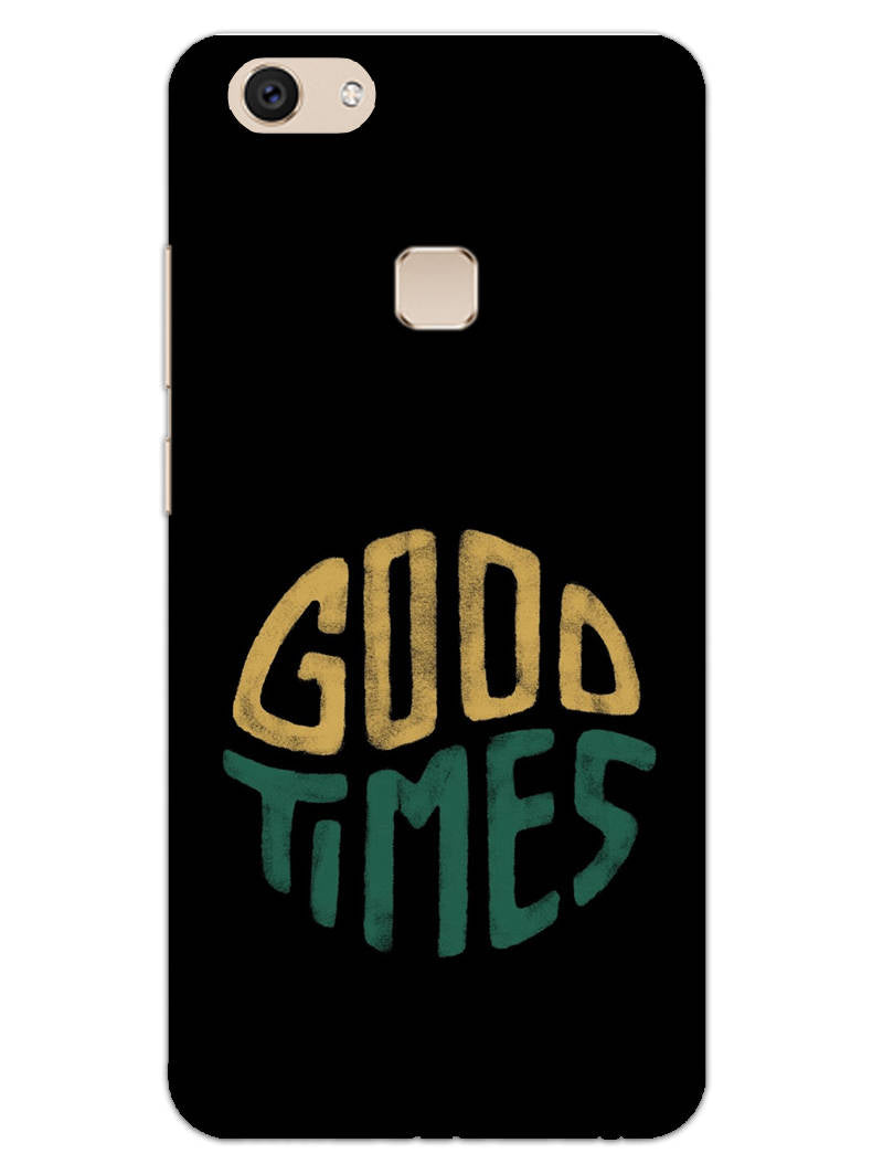 Good Times Happy Days Vivo V7 Plus Mobile Cover Case - MADANYU