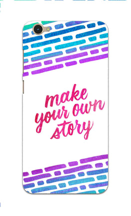 Make Your Own Story Motivational Quote Vivo Y55L Mobile Cover Case
