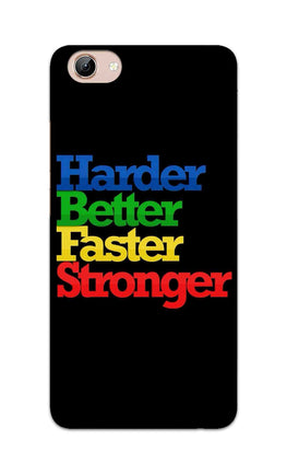 Harder Better Faster Stronger Motivation Quote Vivo Y71 Mobile Cover Case