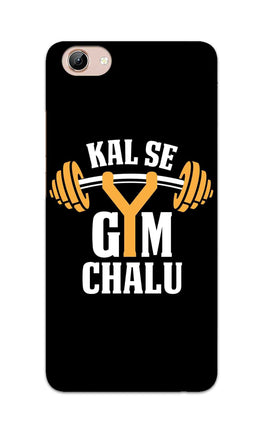 Kal Se Gym Chalu For Fitness Lovers Vivo Y71 Mobile Cover Case