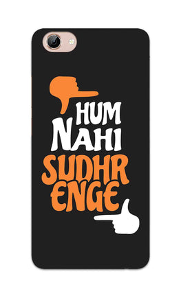 Hum Nahi Sudhrenge Funny Quote Vivo Y71 Mobile Cover Case