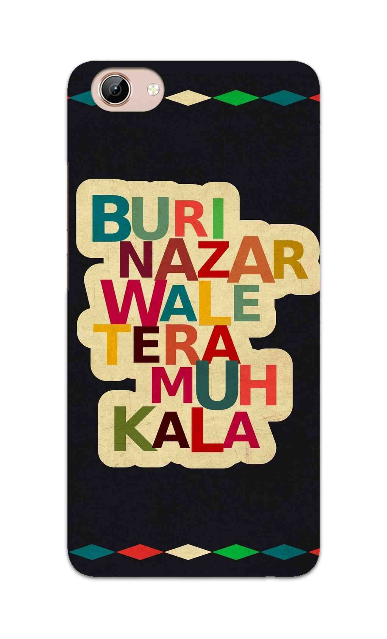 Buri Nazar Wale Tera Muh Kala Indian Typography Vivo Y71 Mobile Cover Case - MADANYU