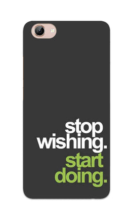 Stop Wishing Start Doing Motivational Quote Vivo Y71 Mobile Cover Case
