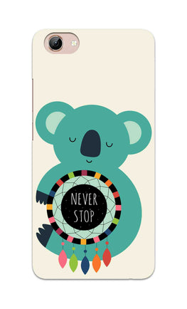 Never Stop Teddy So Girly Vivo Y71 Mobile Cover Case