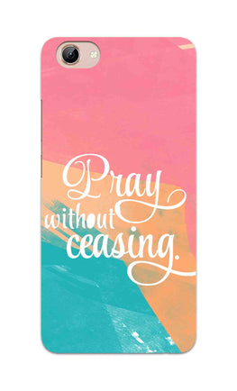 Pray Without Ceasing Motivational Quote Vivo Y71 Mobile Cover Case