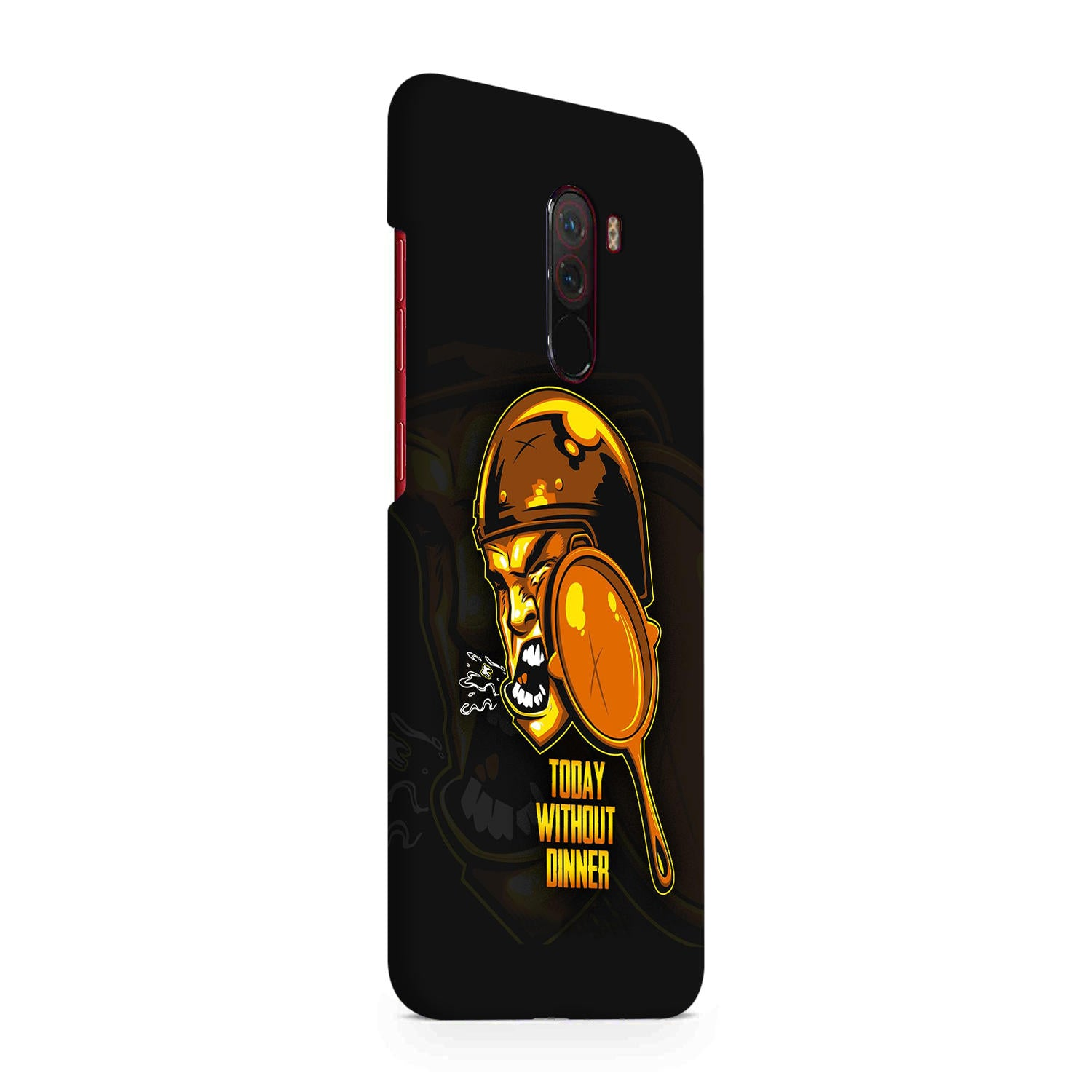 Today Without Dinner Hitting Pan Xiaomi Poco F1 Mobile Cover Case - MADANYU