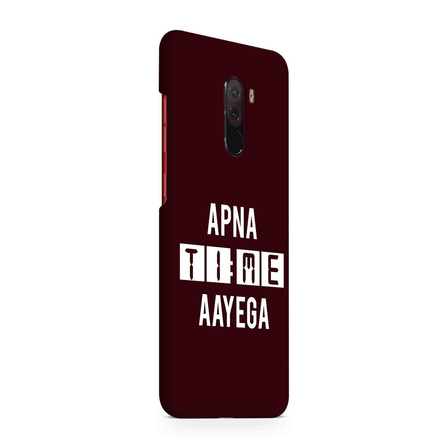 Apna Time Aayega Movie Lovers Xiaomi Poco F1 Mobile Cover Case
