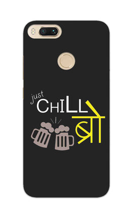Just Chill Bro Typography RedMi A1 Mobile Cover Case