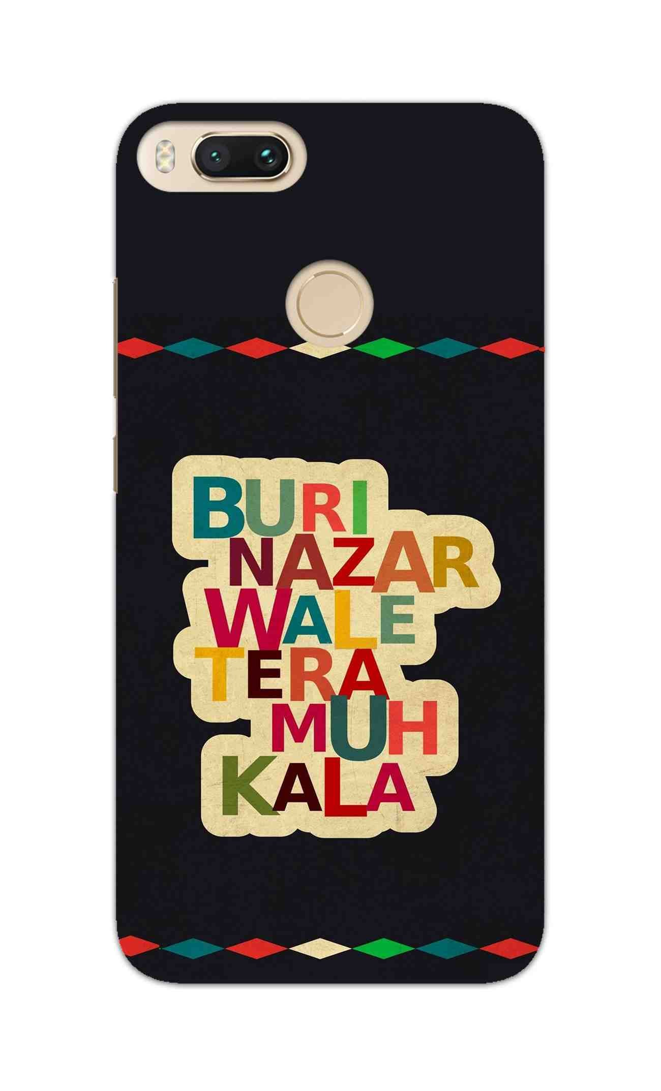 Buri Nazar Wale Tera Muh Kala Indian Typography RedMi A1 Mobile Cover Case - MADANYU