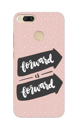 Forward Is Forward Motivational Quote RedMi A1 Mobile Cover Case