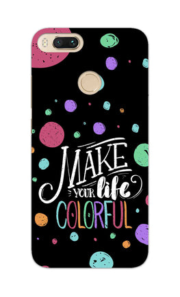 Make Your Life Colorful Motivational Quote RedMi A1 Mobile Cover Case