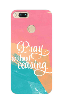 Pray Without Ceasing Motivational Quote RedMi A1 Mobile Cover Case