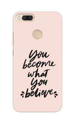 What You Believe Motivational Quote RedMi A1 Mobile Cover Case