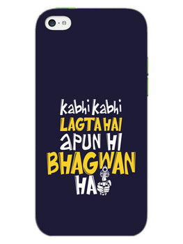 Lagta Hai Apun Hi Bhagwan Hain Sacred Game iPhone 5S Mobile Cover Case
