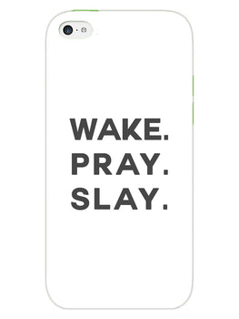Wake Pray Slay iPhone 5 Mobile Cover Case