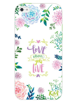 Love Where You Live Floral iPhone 5 Mobile Cover Case