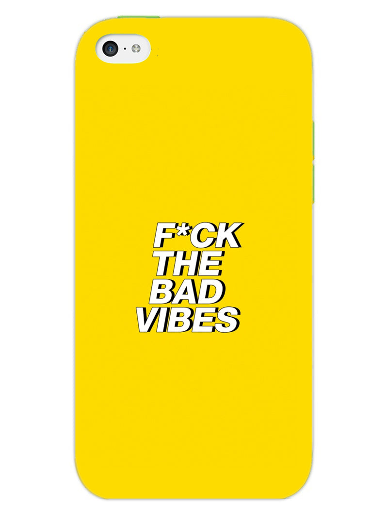 Fuck The Bad Vibes Quote iPhone 5 Mobile Cover Case