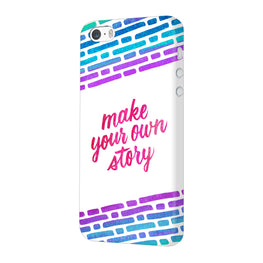 Make Your Own Story Motivational Quote iPhone 5 Mobile Cover Case