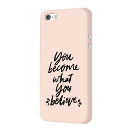 What You Believe Motivational Quote iPhone 5 Mobile Cover Case