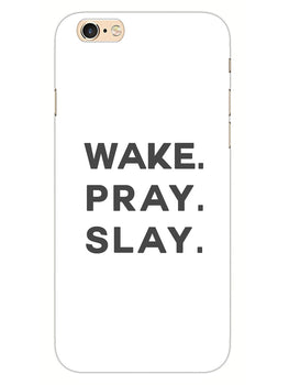 Wake Pray Slay iPhone 6 Plus Mobile Cover Case