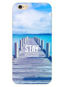 Stay Positive iPhone 6 Plus Mobile Cover Case