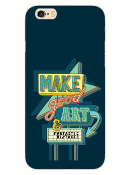 Make Good Art iPhone 6 Plus Mobile Cover Case