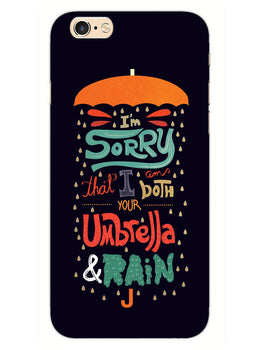 Umbrella And Rain Rainny Quote iPhone 6 Plus Mobile Cover Case