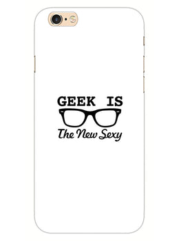 Geek Is Sexy iPhone 6S Plus Mobile Cover Case