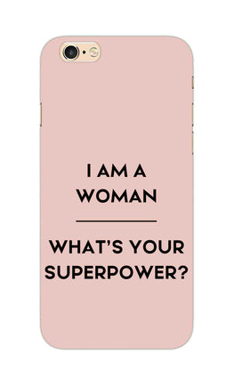 Woman Superpower Motivational Quote iPhone 6S Plus Mobile Cover Case