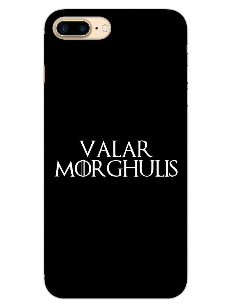 Valar Morghulis iPhone 7 Plus Mobile Cover Case - MADANYU