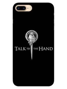 Talk To Hand iPhone 8 Plus Mobile Cover Case