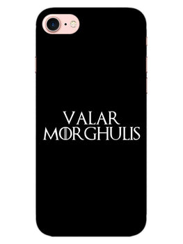 Valar Morghulis iPhone 8 Mobile Cover Case