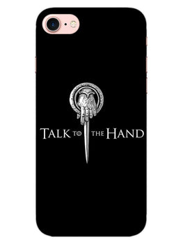 Talk To Hand iPhone 8 Mobile Cover Case