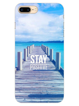Stay Positive iPhone 8 Plus Mobile Cover Case