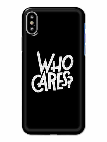 Who Cares iPhone X Mobile Cover Case - MADANYU