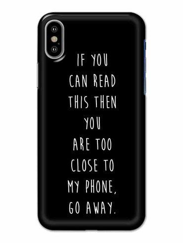 Go Away iPhone X Mobile Cover Case - MADANYU
