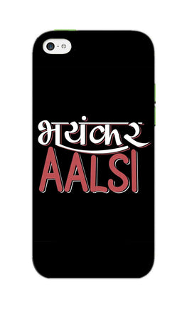 Bhayankar Aalsi Typography  iPhone 5S Mobile Cover Case