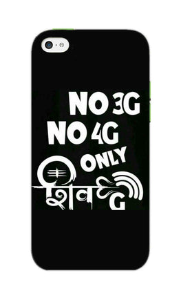 No 3G No 4G Only Shivji Typography  iPhone 5S Mobile Cover Case