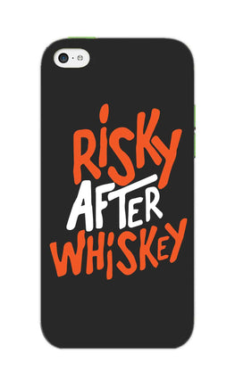 Risky After Whiskey Quote For Drink Lovers iPhone 5S Mobile Cover Case