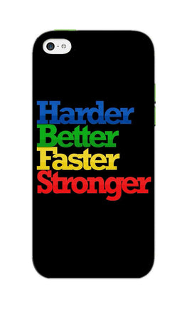 Harder Better Faster Stronger Motivation Quote iPhone 5S Mobile Cover Case