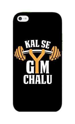 Kal Se Gym Chalu For Fitness Lovers iPhone 5S Mobile Cover Case