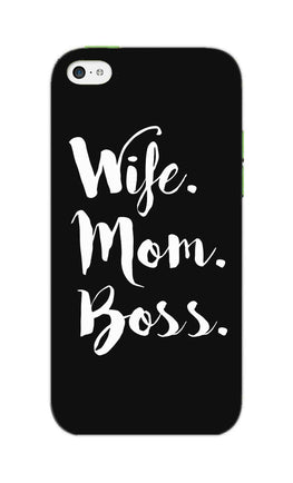 Wife Mom Boss Typography iPhone 5S Mobile Cover Case