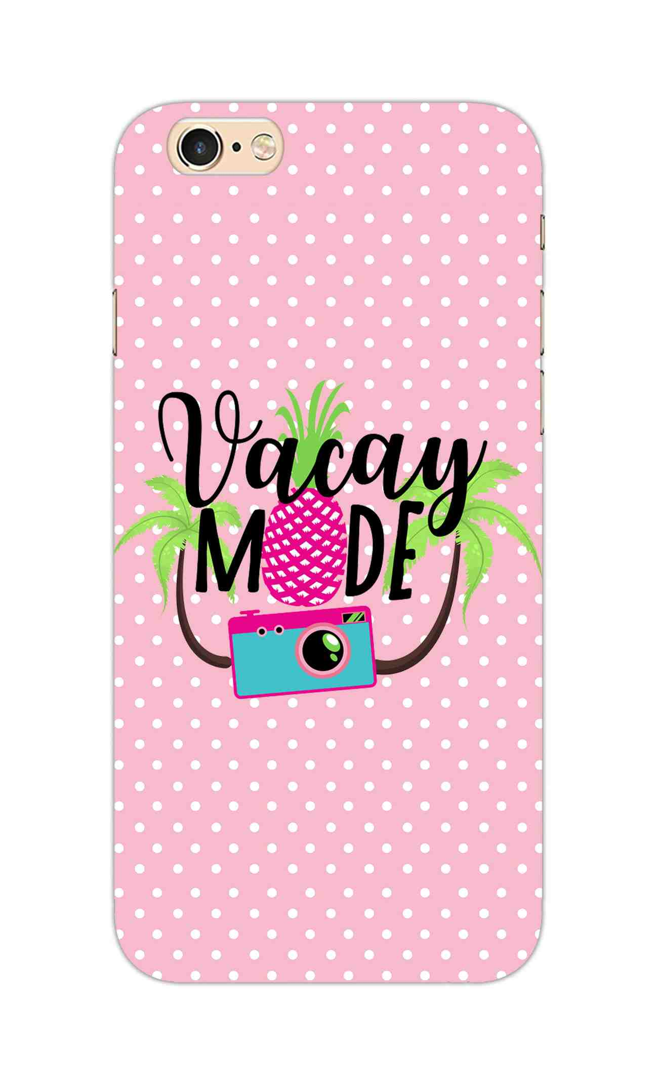 Vacay Mode With Cute White Dots Typography iPhone 6S Mobile Cover Case - MADANYU