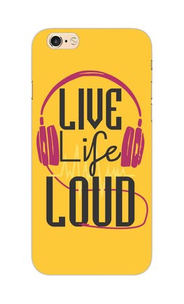 Live Life Loud headphone Quote Yellow iPhone 6S Mobile Cover Case