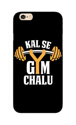 Kal Se Gym Chalu For Fitness Lovers iPhone 6S Mobile Cover Case