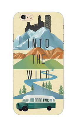 Into The Wild For Travel Lovers iPhone 6S Mobile Cover Case