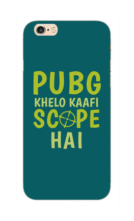 Pubg Khelo Kaafi Scope Hai Game Lovers iPhone 6S Mobile Cover Case