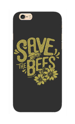Save The Bees Motivation Quote iPhone 6S Plus Mobile Cover Case
