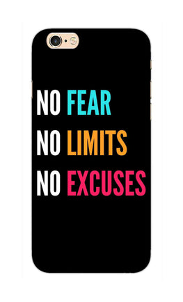 No Fear No Limits No Excuses Motivation Quote iPhone 6S Plus Mobile Cover Case